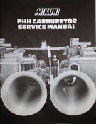 Mikuni PHH Carburetor Service Manual - Illustrations, part numbers, Exploded View Diagram, Tuning, Trouble Shooting and More!
